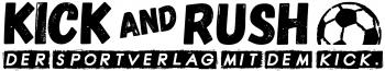KICK and RUSH – der sportverlag mit dem kick.